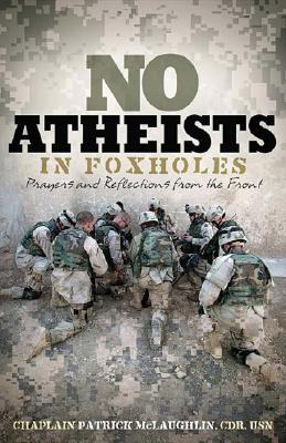 No-Atheists-in-Foxholes-9780849919985